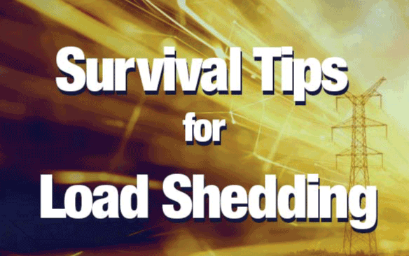 Understanding Load Shedding – TIPS & TRICKS TO SURVIVE IT